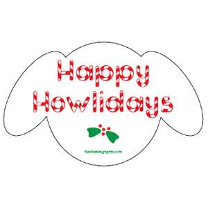 Happy Howlidays Magnet $5.00