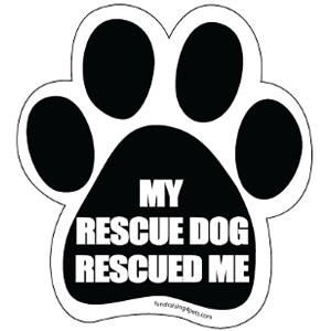 My Rescue Dog Rescued Me $5.00