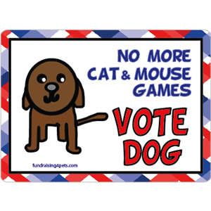 No More Games, Vote Dog $5.00